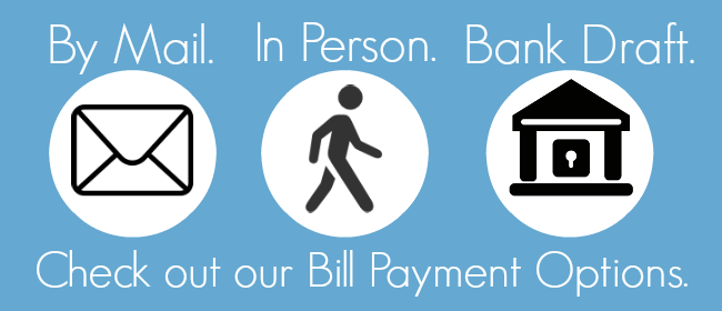 Find out about our Bill Payment Options